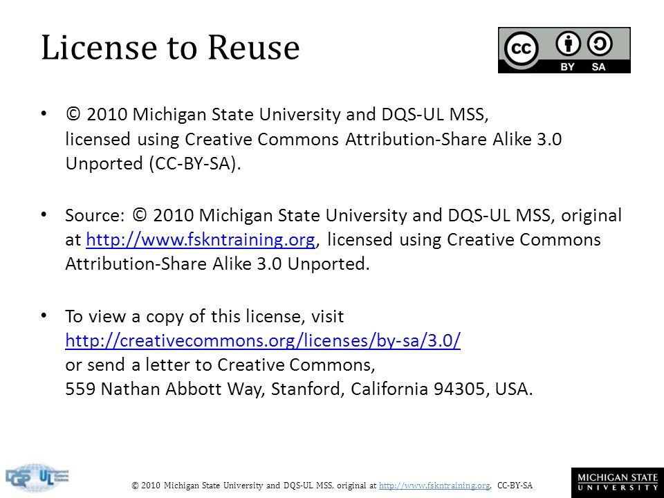© 2010 Michigan State University and DQS-UL MSS, original at http://www.fskntraining.org, CC-BY-SA License to Reuse © 2010 Michigan State University a