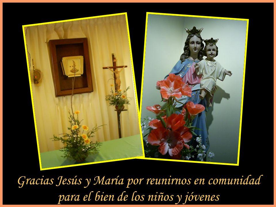 Gracias Jesús y María por reunirnos en comunidad para el bien de los niños y jóvenes