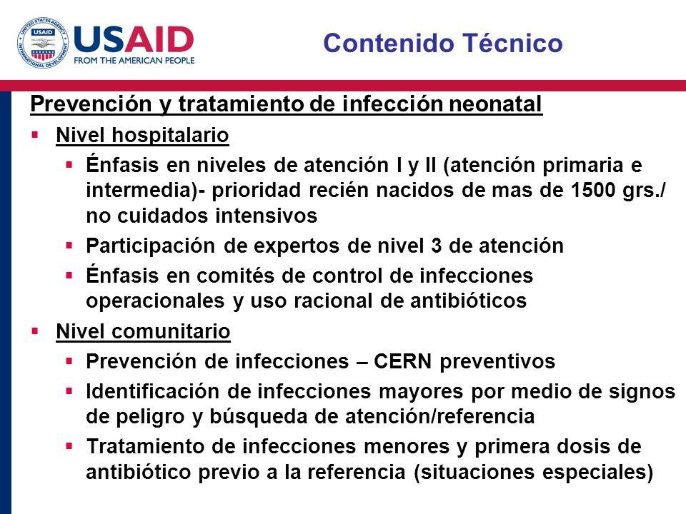 Contenido Técnico Prevención y tratamiento de infección neonatal Nivel hospitalario Énfasis en niveles de atención I y II (atención primaria e interme