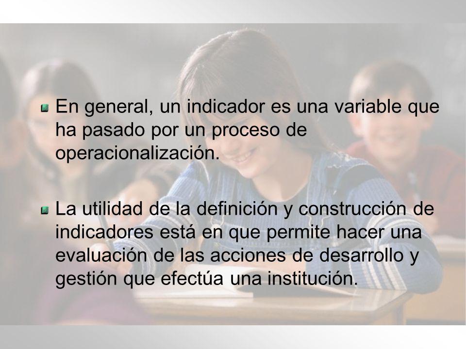 La elección de los indicadores de una variable - dimensión depende obviamente, del marco referencial con el que se está trabajando y de una serie de decisiones referidas a las posibilidades técnicas de medición e interpretación.