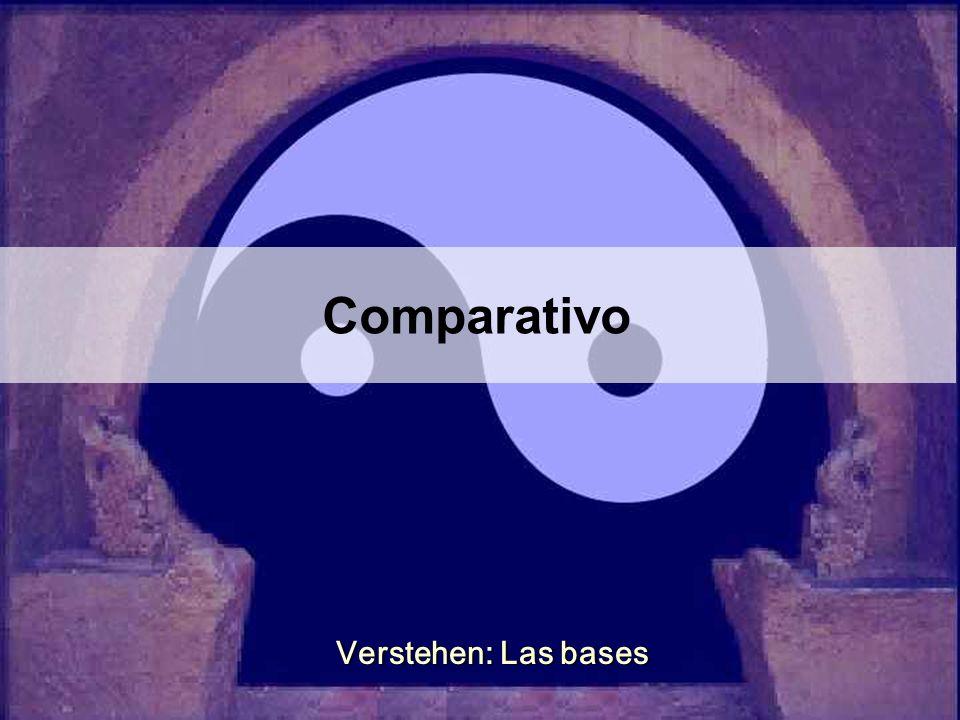 Comparativo Verstehen: Las bases