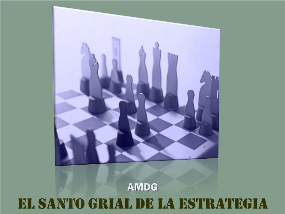 El Santo Grial de la Estrategia AMDG