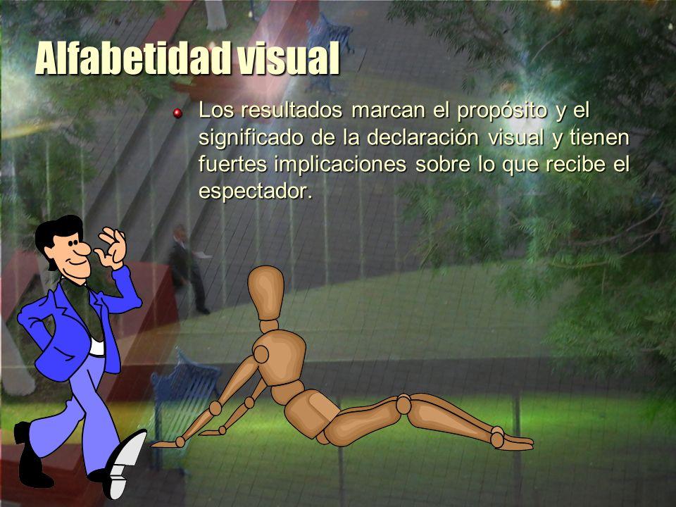 Alfabetidad visual La conjugación final de elementos conlleva por lo tanto...