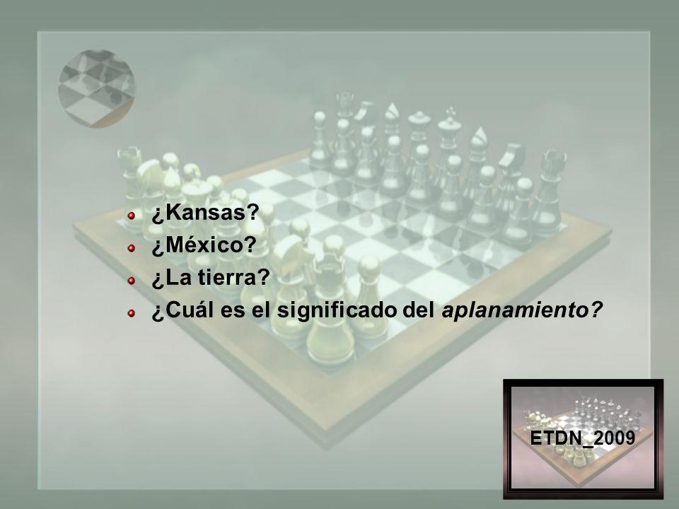 ETDN_2009 ¿Kansas ¿México ¿La tierra ¿Cuál es el significado del aplanamiento