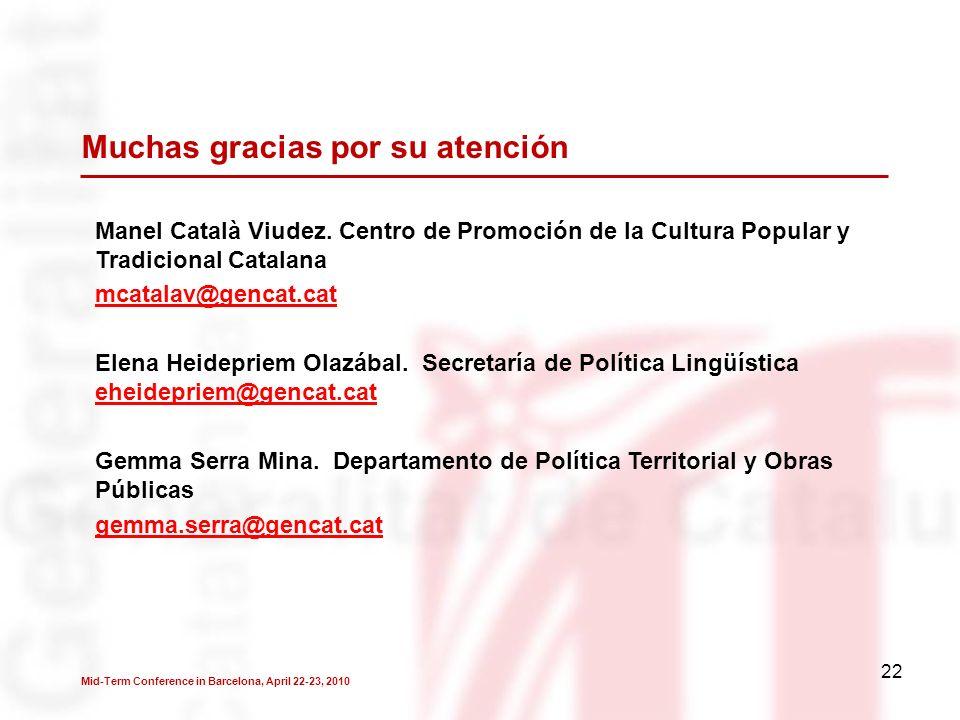 22 Muchas gracias por su atención Manel Català Viudez.