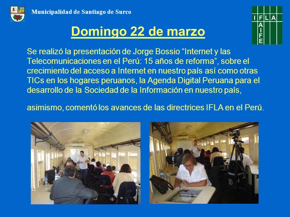 Se realizó la presentación de Jorge Bossio Internet y las Telecomunicaciones en el Perú: 15 años de reforma, sobre el crecimiento del acceso a Internet en nuestro país así como otras TICs en los hogares peruanos, la Agenda Digital Peruana para el desarrollo de la Sociedad de la Información en nuestro país, asimismo, comentó los avances de las directrices IFLA en el Perú.