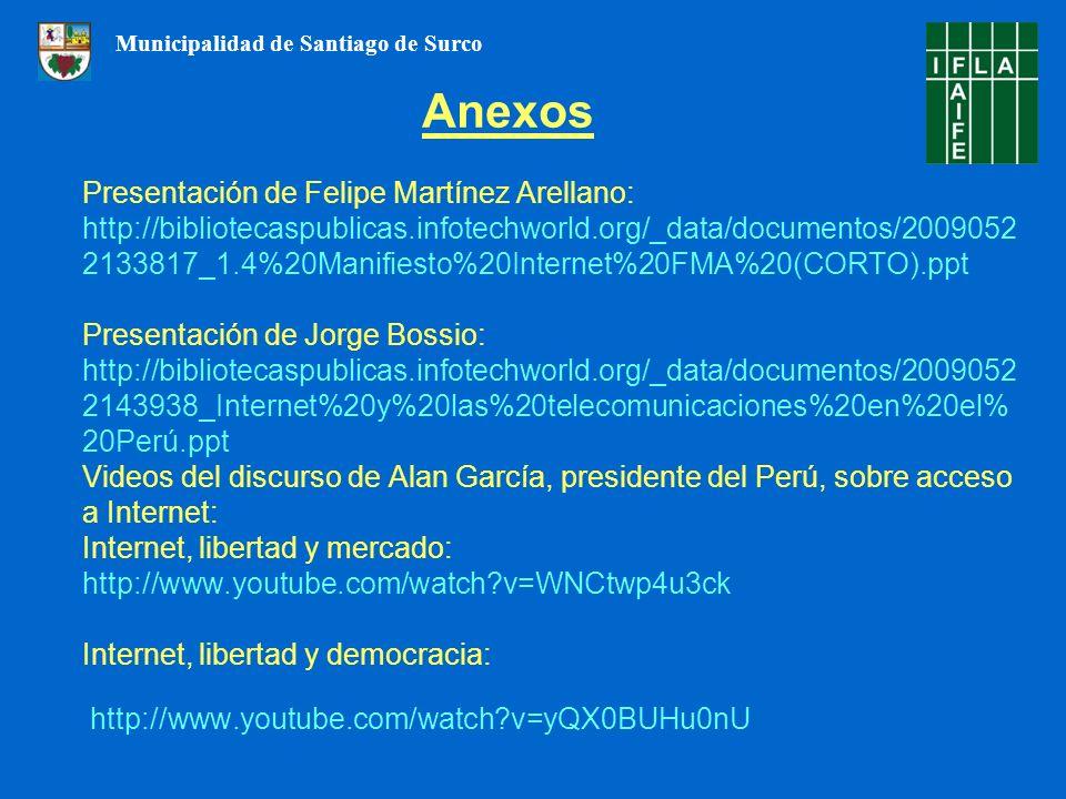Presentación de Felipe Martínez Arellano: http://bibliotecaspublicas.infotechworld.org/_data/documentos/2009052 2133817_1.4%20Manifiesto%20Internet%20