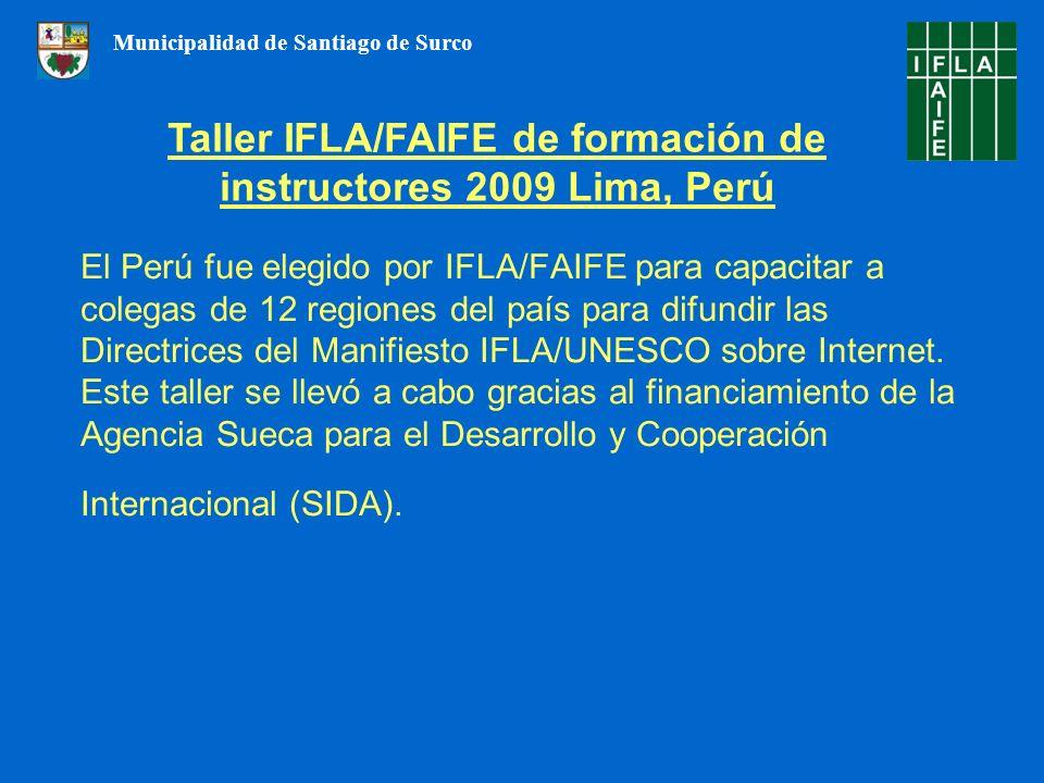 El Perú fue elegido por IFLA/FAIFE para capacitar a colegas de 12 regiones del país para difundir las Directrices del Manifiesto IFLA/UNESCO sobre Int