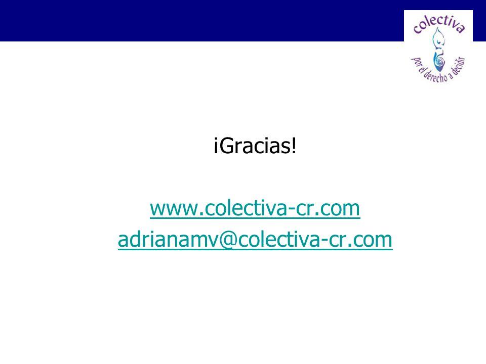 ¡Gracias! www.colectiva-cr.com adrianamv@colectiva-cr.com