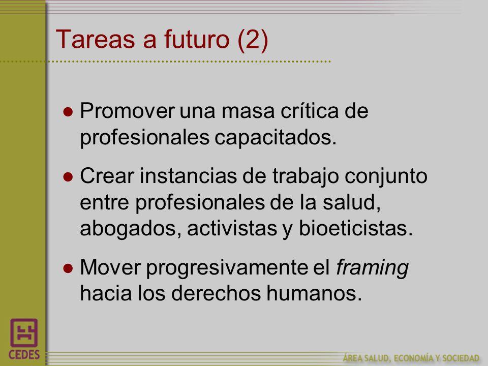 Tareas a futuro (2) Promover una masa crítica de profesionales capacitados.