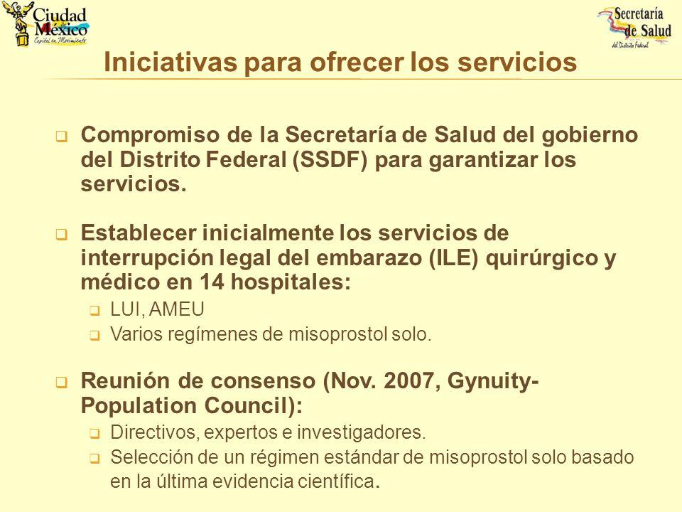 Compromiso de la Secretaría de Salud del gobierno del Distrito Federal (SSDF) para garantizar los servicios. Establecer inicialmente los servicios de