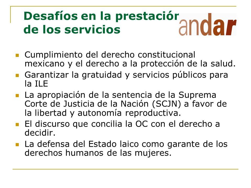 Desafíos en la prestación de los servicios Cumplimiento del derecho constitucional mexicano y el derecho a la protección de la salud. Garantizar la gr