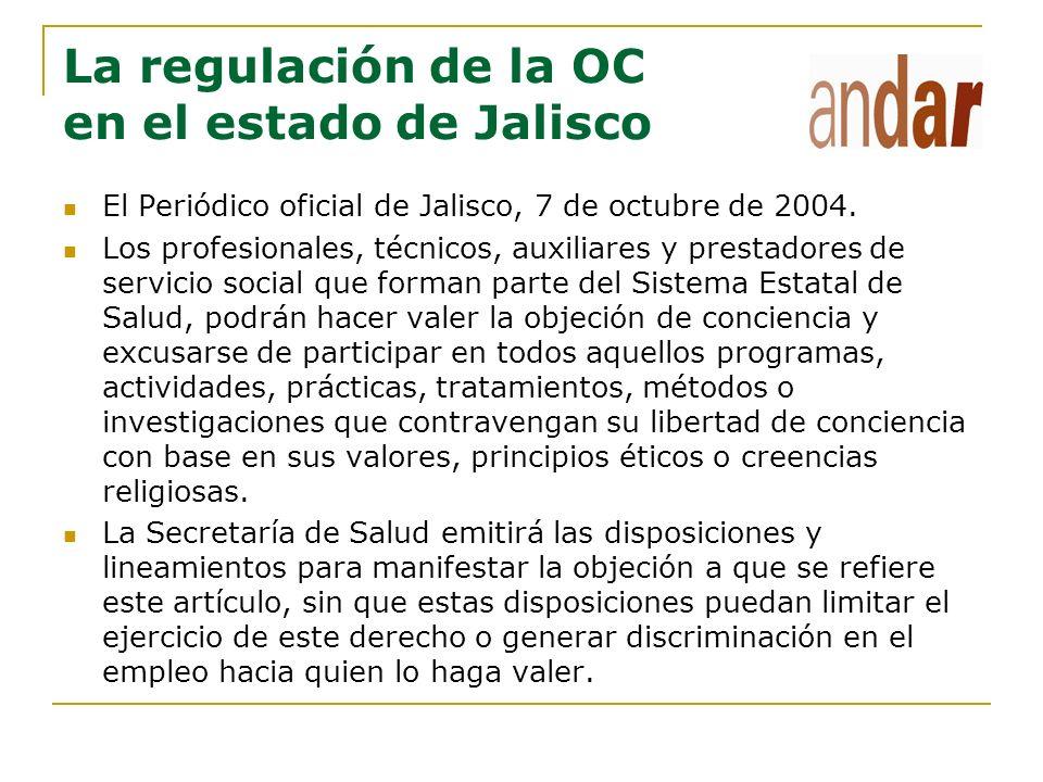 La regulación de la OC en el estado de Jalisco El Periódico oficial de Jalisco, 7 de octubre de 2004. Los profesionales, técnicos, auxiliares y presta