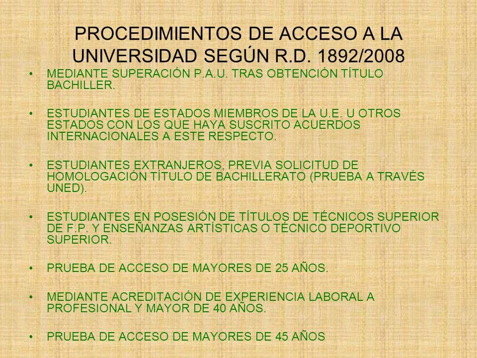 PROCEDIMIENTOS DE ACCESO A LA UNIVERSIDAD SEGÚN R.D.