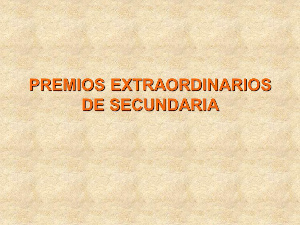 PREMIOS EXTRAORDINARIOS DE SECUNDARIA