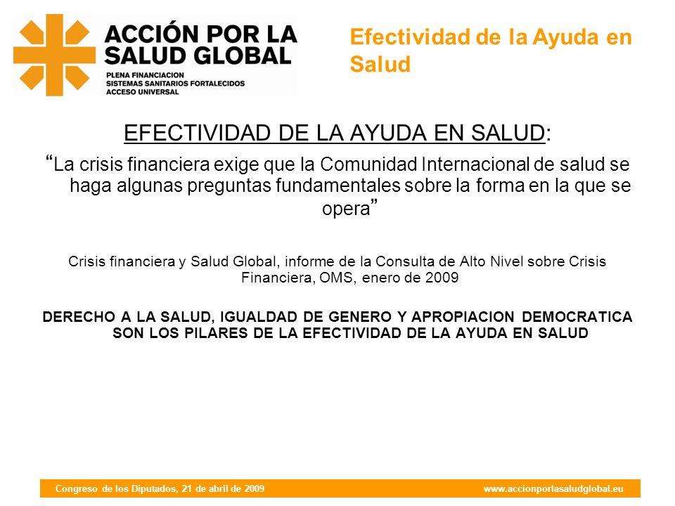 Congreso de los Diputados, 21 de abril de 2009 www.accionporlasaludglobal.eu Compromiso 1.
