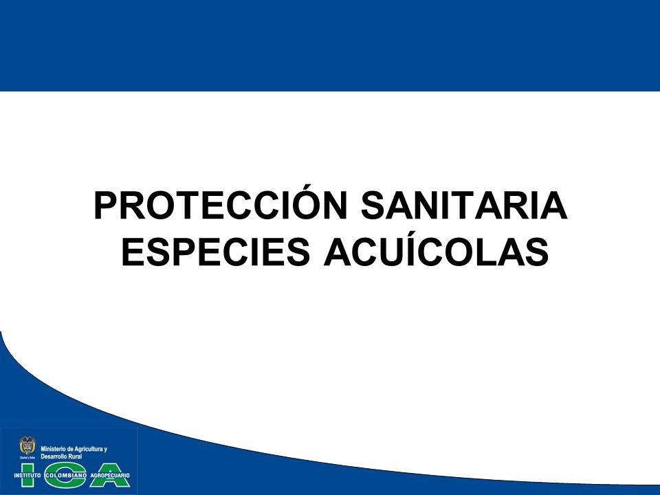 PROTECCIÓN SANITARIA ESPECIES ACUÍCOLAS