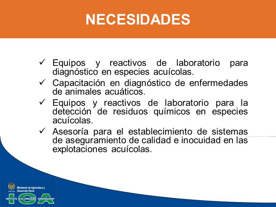 Equipos y reactivos de laboratorio para diagnóstico en especies acuícolas. Capacitación en diagnóstico de enfermedades de animales acuáticos. Equipos