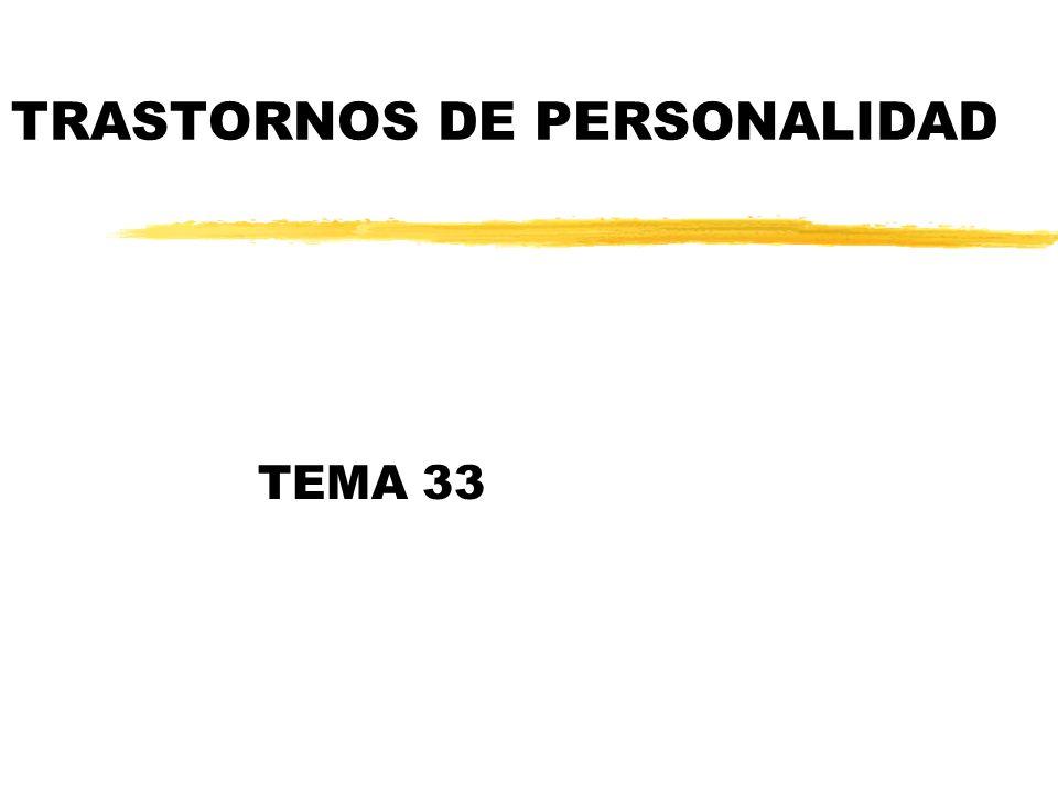 TRASTORNOS DE PERSONALIDAD TEMA 33