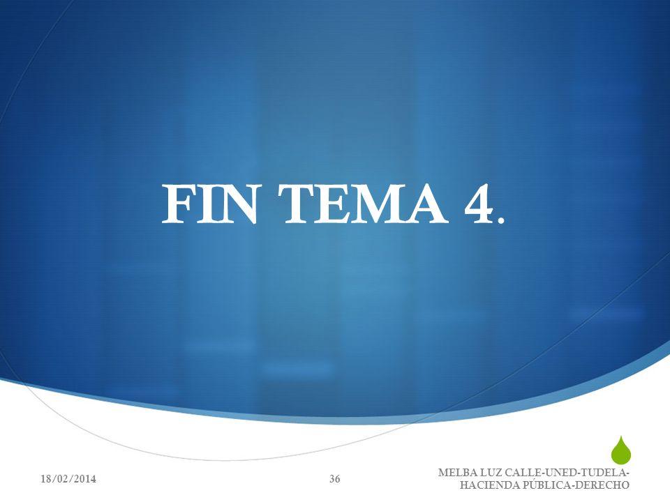 FIN TEMA 4. 18/02/2014 MELBA LUZ CALLE-UNED-TUDELA- HACIENDA PÚBLICA-DERECHO 36
