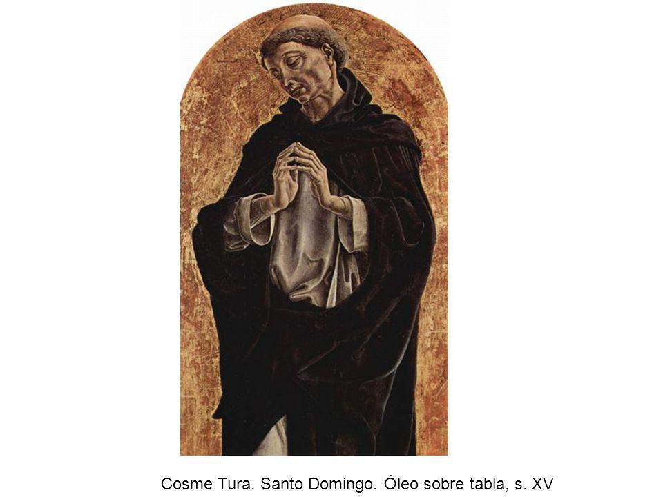 Cosme Tura. Santo Domingo. Óleo sobre tabla, s. XV