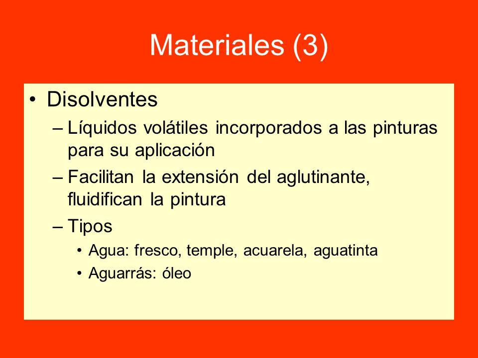 Materiales (3) Disolventes –Líquidos volátiles incorporados a las pinturas para su aplicación –Facilitan la extensión del aglutinante, fluidifican la