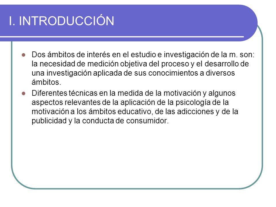 I.INTRODUCCIÓN Dos ámbitos de interés en el estudio e investigación de la m.