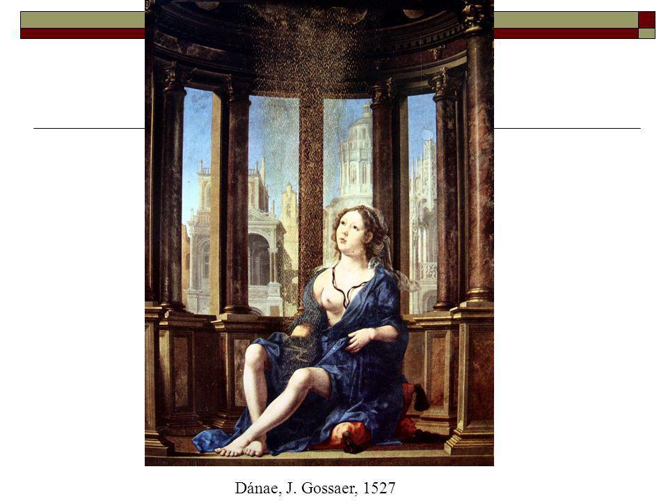 Dánae, J. Gossaer, 1527