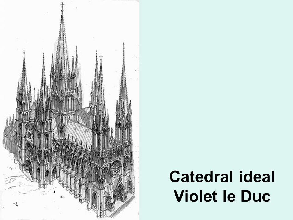 Catedral ideal Violet le Duc