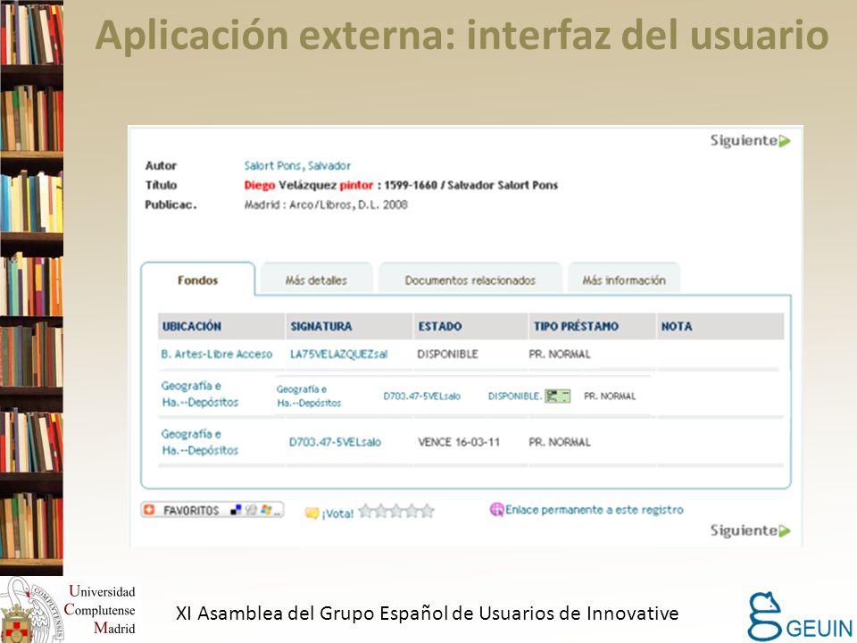 Aplicación externa: interfaz del usuario XI Asamblea del Grupo Español de Usuarios de Innovative