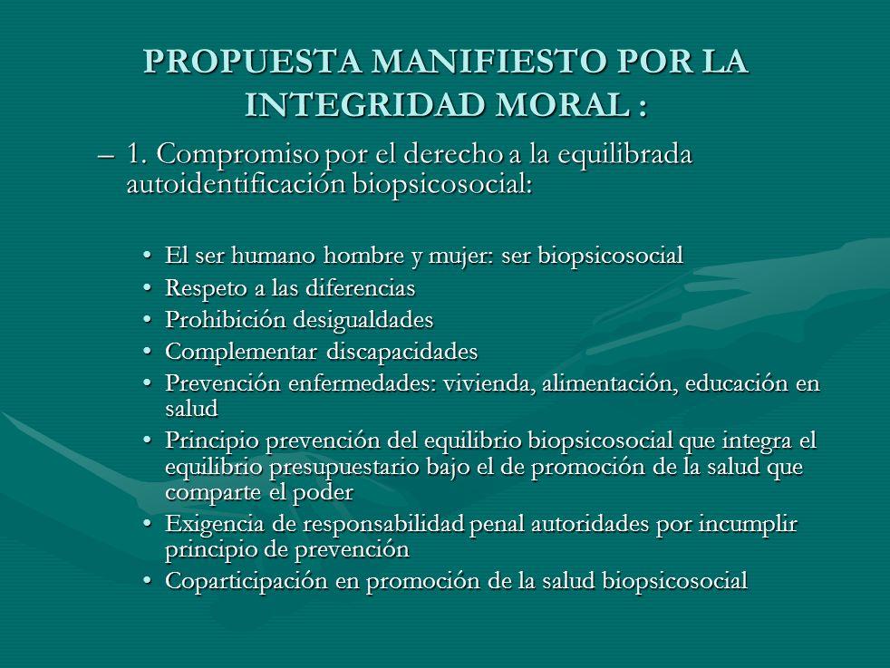 P DESTINATA RIO PODER DECISION (POLITICO, MORAL,ECONOMIC O BioEti ca Opinió n public a Teoría Multidisciplinar Derecho a La Integridad Moral (T.I.M) (