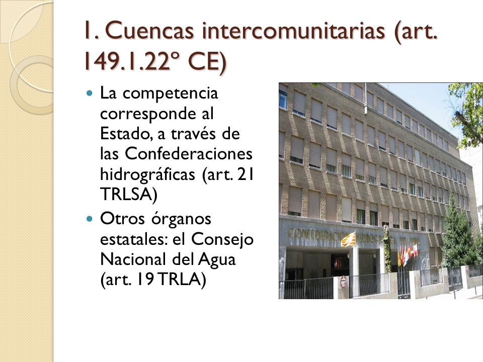 1.Cuencas intercomunitarias (art.