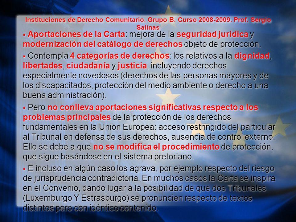 Instituciones de Derecho Comunitario. Grupo B. Curso 2008-2009.