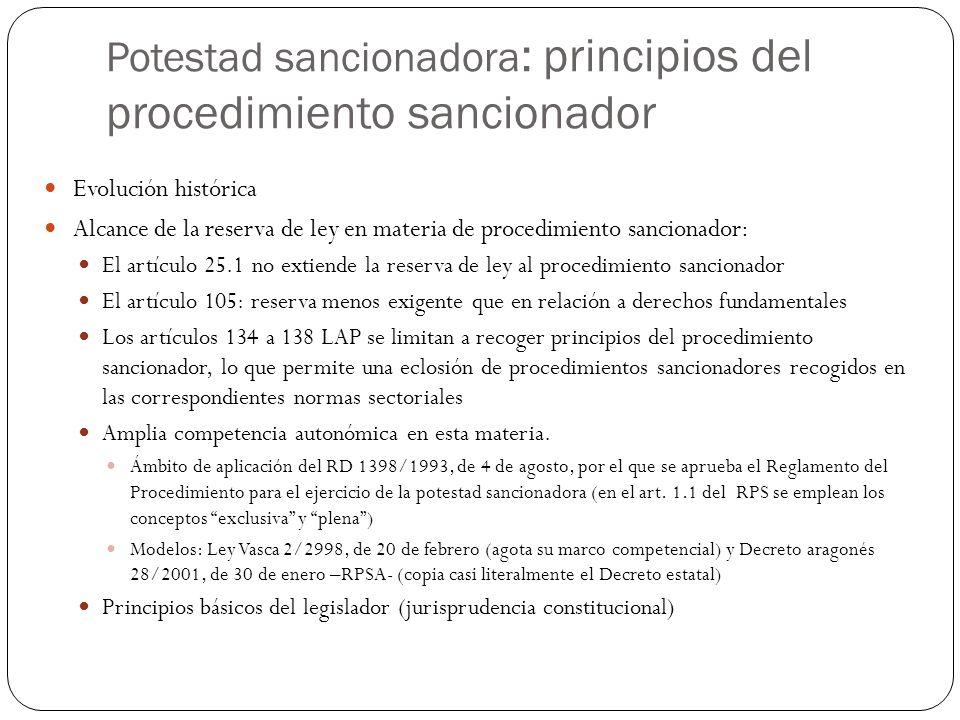 Potestad sancionadora : principios del procedimiento sancionador Evolución histórica Alcance de la reserva de ley en materia de procedimiento sanciona
