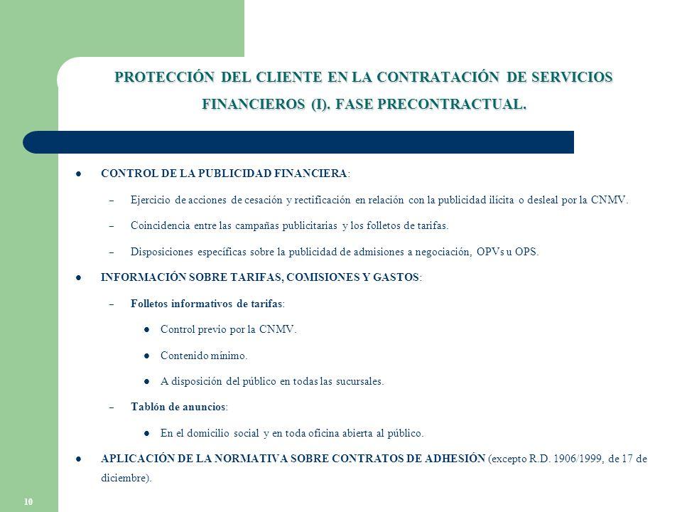 10 PROTECCIÓN DEL CLIENTE EN LA CONTRATACIÓN DE SERVICIOS FINANCIEROS (I).