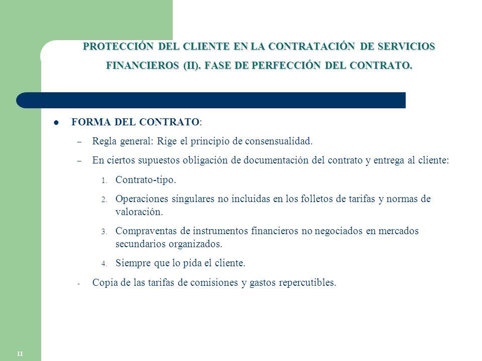 11 PROTECCIÓN DEL CLIENTE EN LA CONTRATACIÓN DE SERVICIOS FINANCIEROS (II).
