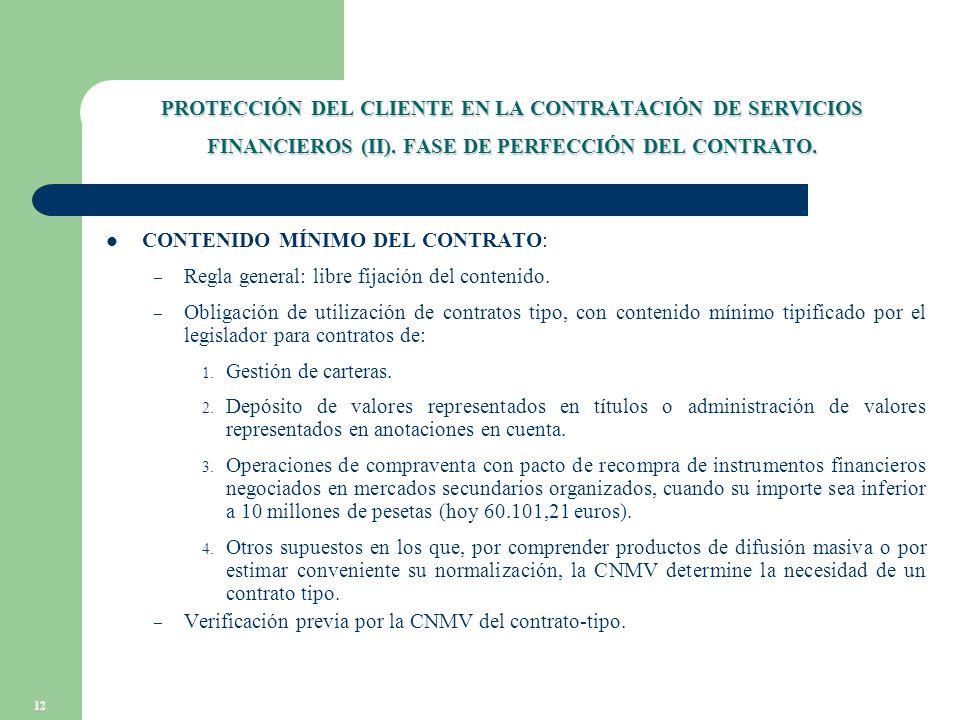 12 PROTECCIÓN DEL CLIENTE EN LA CONTRATACIÓN DE SERVICIOS FINANCIEROS (II).