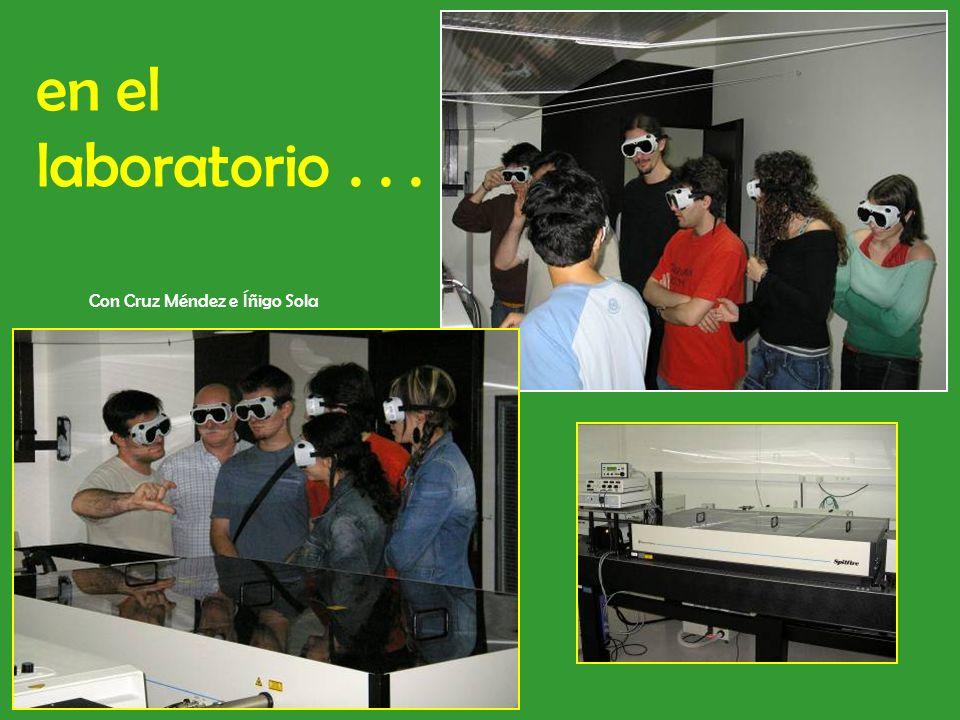 en el laboratorio... Con Cruz Méndez e Íñigo Sola