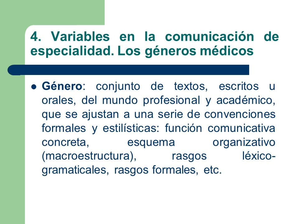 4.Variables en la comunicación de especialidad.