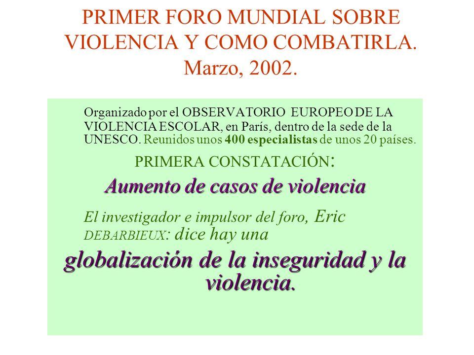 Conferencia Internacional de la Educación. Documento Principal (ED/BIE/CONFINTED 47/3). 3... La violencia física escolar toma un lugar cada vez más im