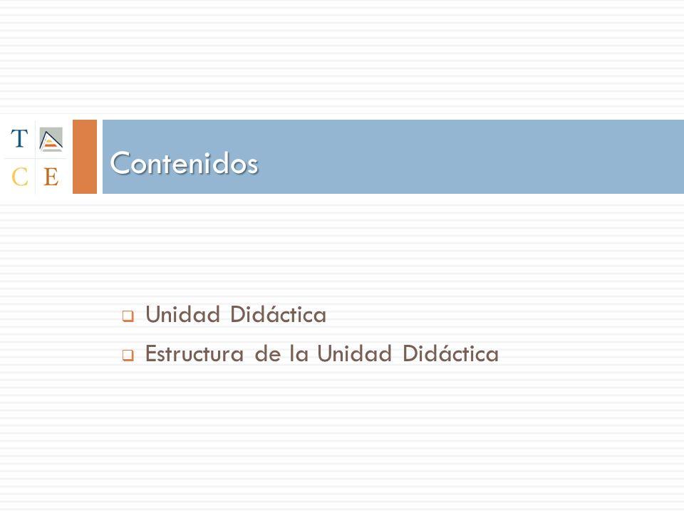 Contenidos Unidad Didáctica Estructura de la Unidad Didáctica