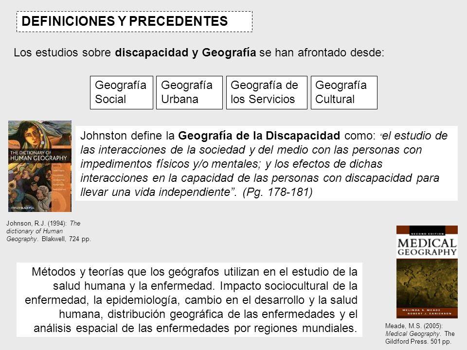 Geógrafos anglosajones son los precursores de los estudios de Geografía y Discapacidad Instituto de Geógrafos Británicos Asociación de Geógrafos Americanos Redes de trabajo (DAGIN) http://isc.temple.edu/neighbor/research/dagin-about.html Redes de discusión (GEOGABLE) http://isc.temple.edu/neighbor/service/ Estudios pioneros en Distribución de los afectados por alguna enfermedad o discapacidad en la ciudad (Ecología Urbana) Relaciones entre enfermedades y el medio urbano Más recientemente: 1.