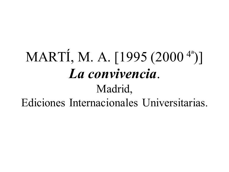 GORDILLO, Mª Victoria 1992 Desarrollo moral y educación. Pamplona, Eunsa.