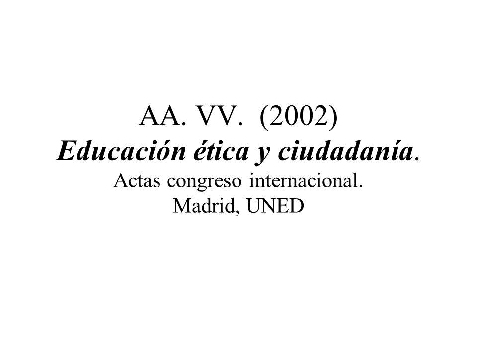 ISAACS, D. (2003-14ª) La educación de las virtudes humanas. Pamplona, ICE-Eunsa.