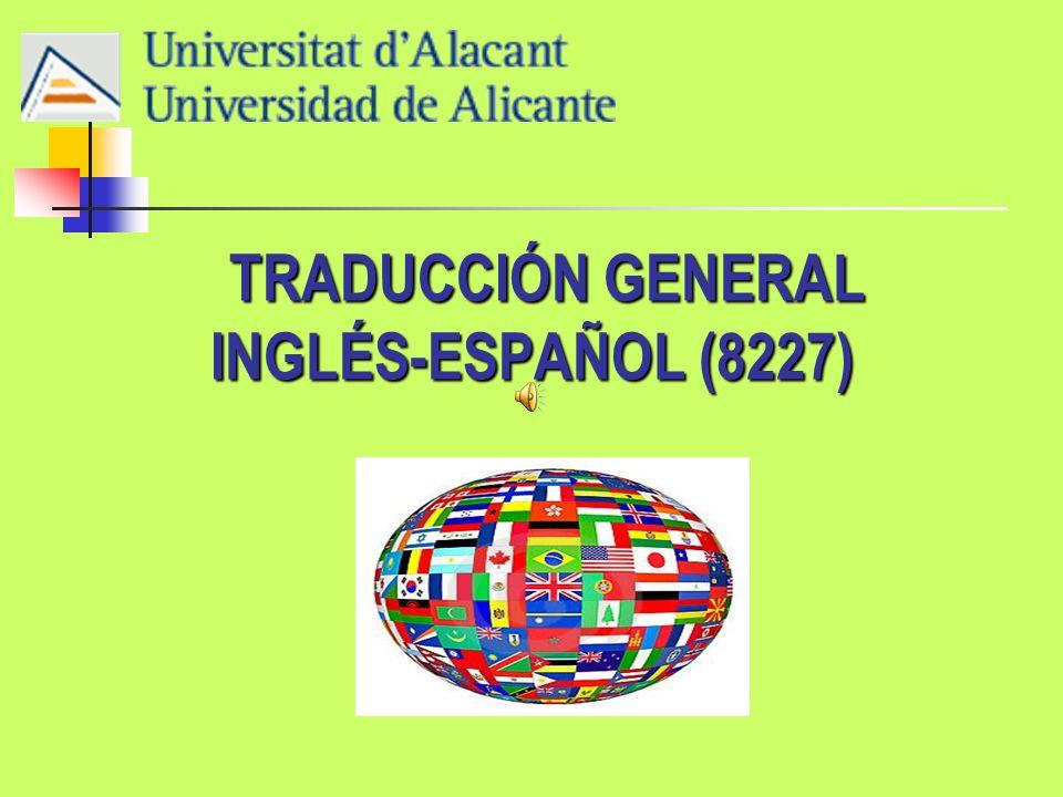 TRADUCCIÓN GENERAL INGLÉS-ESPAÑOL (8227) TRADUCCIÓN GENERAL INGLÉS-ESPAÑOL (8227)