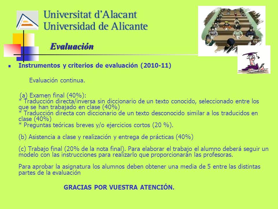 Instrumentos y criterios de evaluación (2010-11) Evaluación continua.
