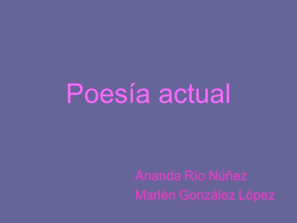 Poesía actual Ananda Río Núñez Marlén González López