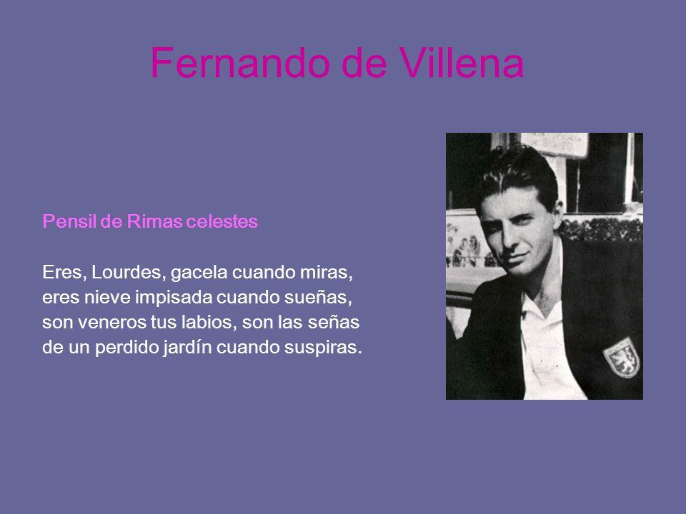 Fernando de Villena Pensil de Rimas celestes Eres, Lourdes, gacela cuando miras, eres nieve impisada cuando sueñas, son veneros tus labios, son las se