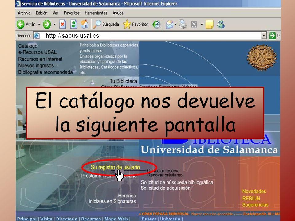 http://sabus.usal.es El catálogo nos devuelve la siguiente pantalla