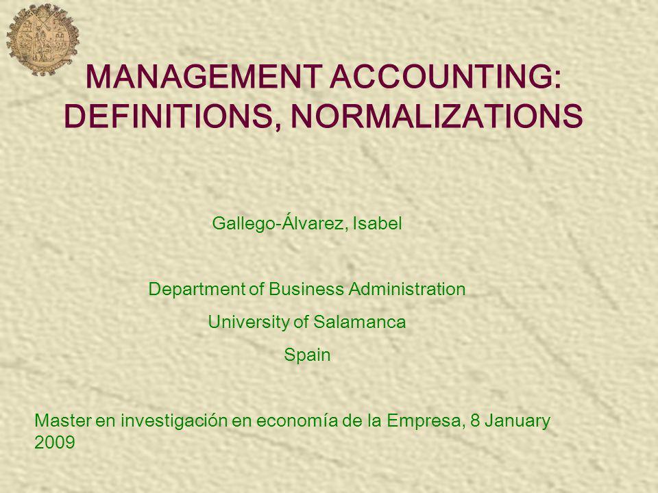 DEFINITIONS La Contabilidad de Gestión es la consecuencia de la evolución tanto cualitativa como cuantitativa de la contabilidad de costes (conocida también como contabilidad analítica, industrial o interna).